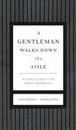 A Gentleman Walks Down the Aisle eBook