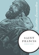 Saint Francis (Christian Encounters Series) eBook