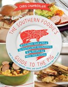 The Southern Foodie's Guide to the Pig eBook