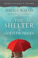Shelter of God's Promises (Participant Guide) eBook