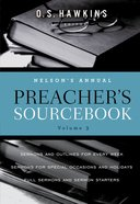 Nelson's Annual Preacher's Sourcebook, Volume 3 eBook