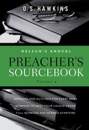 Nelson's Annual Preacher's Sourcebook, Volume 4 eBook