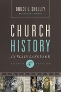 Church History in Plain Language (Nelson's Plain Language Series) eBook