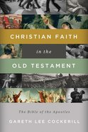 Christian Faith in the Old Testament eBook