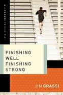 Finishing Well, Finishing Strong eBook