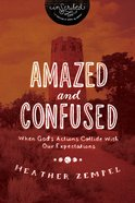Amazed and Confused (Inscribed Collection) eBook
