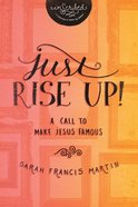 Just Rise Up! (Inscribed Collection) eBook
