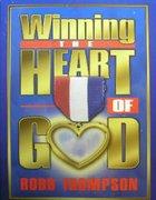 Winning the Heart of God eBook
