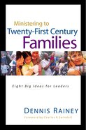 Ministering to Twenty-First Century Families eBook