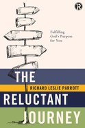 The Reluctant Journey (Refraction Series) eBook