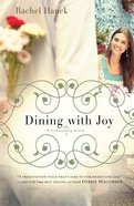 Dining With Joy (#03 in Lowcountry Romance Series) eBook