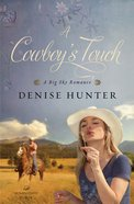 A Cowboys Touch (Big Sky Romance Series)