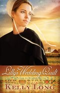 Lilly's Wedding Quilt (A Patch Of Heaven Series) eBook