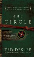 The Circle Series (4 Volumes in 1) (Dekker Trilogy The Circle Series) eBook