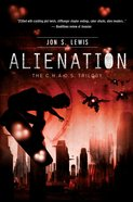 C.H.A.O.S #02: Alienation (#02 in A Chaos Novel Series) eBook