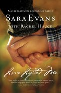 Love Lifted Me (#03 in Songbird Novel Series) eBook