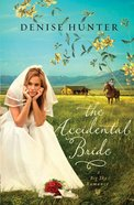 The Accidental Bride (Big Sky Romance Series) eBook