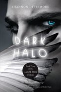 Dark Halo (#03 in Angel Eyes Series) eBook