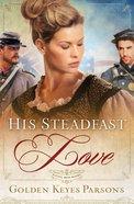 His Steadfast Love eBook