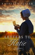 Letters to Katie (#03 in Middlefield Family Series) eBook