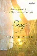 Song of the Broken-Hearted eBook