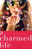 A Charmed Life (Includes Three Novels) (The Charmed Life Series)