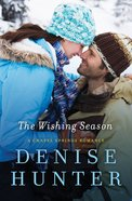 The Wishing Season (Chapel Springs Romance Series) eBook
