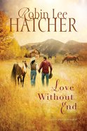 Love Without End (#01 in A King's Meadow Series)