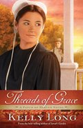 Threads of Grace (A Patch Of Heaven Series) eBook