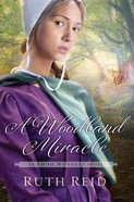 A Woodland Miracle (#02 in The Amish Wonders Series) eBook