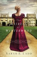 Heiress of Winterwood (#01 in Whispers On The Moors Series) eBook
