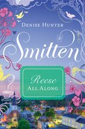 Reese - All Along (#04 in Smitten Series) eBook