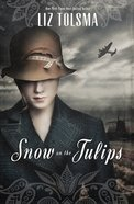 Snow on the Tulips eBook