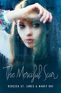 The Merciful Scar eBook