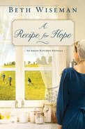 A Recipe For Hope (Amish Kitchen Novella Series) eBook