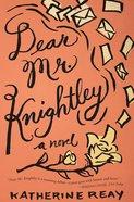 Dear Mr. Knightley eBook