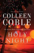 Holy Night (An Aloha Reef Christmas Novella) (Aloha Reef Series) eBook