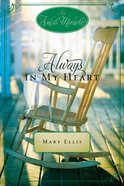 Always in My Heart (Amish Miracle Novella Series) eBook