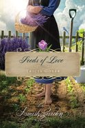 Seeds of Love (An Amish Garden Novella Series) eBook