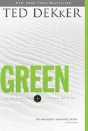 Circle #00: Green (Dekker Trilogy The Circle Series) eBook