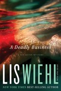 A Deadly Business (#02 in Mia Quinn Mystery Series) eBook