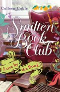 Love By the Book (#01 in Smitten Book Club Series) eBook