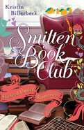 Shelved Under Romance (#02 in Smitten Book Club Series) eBook