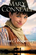 Now and Forever (Large Print) (#2 in Wild At Heart Series)