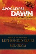 Apocalypse Dawn (#01 in Left Behind: Apocalypse Series) eBook