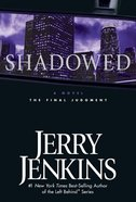 Shadowed (#03 in Underground Zealot Series) eBook