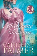 The Affectionate Adversary (#01 in Miss Pickworth Series) eBook