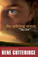 The Splitting Storm eBook