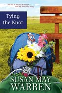 Tying the Knot (#02 in Deep Haven Series) eBook