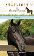 Runaway (#01 in Starlight Animal Rescue Series)